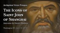 Embedded thumbnail for 2018.06.18. The Icons of St John of Shanghai