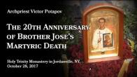 Embedded thumbnail for 2017.10.28. The 20th Anniversary of Brother Jose's Martyric Death