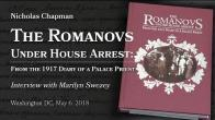 Embedded thumbnail for 2018.05.06. The Romanovs under house arrest. Interview with Marilyn Swezey