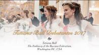 Embedded thumbnail for 2017.01.27. Tatiana Ball Debutantes 2017