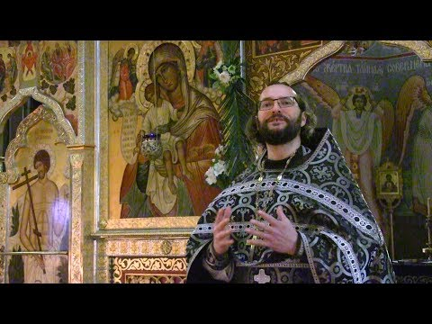 Embedded thumbnail for 2019.04.24. Lent and Forgiveness. Sermon by Priest Alexander Resnikoff